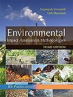 Environmental Impact Assessment Methodologies, 3rd edition