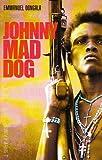 Johnny chien méchant