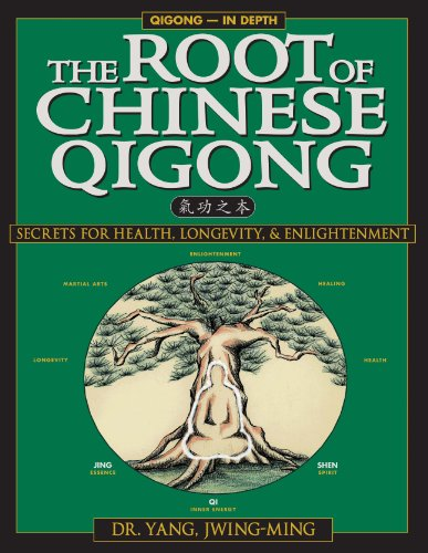 The Root Of Chinese Qigong: Secrets Of Health, Longevity, &Amp; Enlightenment
