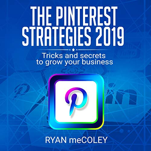 The Pinterest Strategies 2019 audiobook cover art