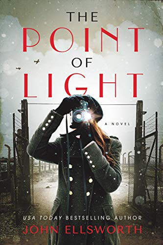 The Point of Light: World War II Resistance (Historical Fiction)