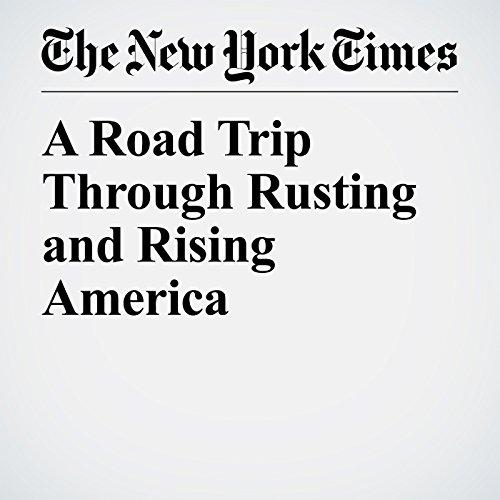 A Road Trip Through Rusting and Rising America copertina