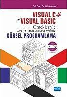 Visual C# ve Visual Basic Örnekleriyle WPF Tabanli Nesneye Yönelik Görsel Programlama