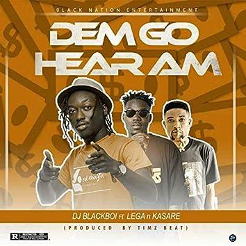 Dem Go Hear Am (feat. Lega, Kasare)