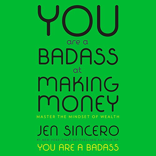 You Are a Badass at Making Money audiobook cover art
