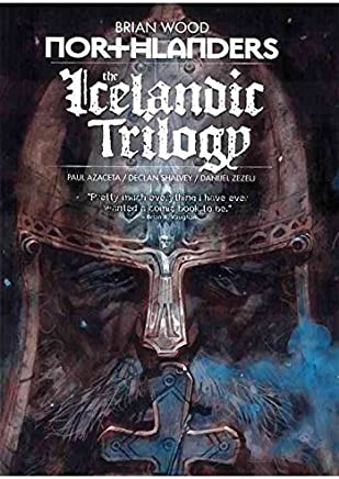 [Northlanders: The Icelandic Trilogy Volume 7] (By (artist)  Paul Azaceta , By (artist)  Declan Shalvey , By (artist)  Danijel Zezelj , By (author)  Brian Wood) [published: January, 2013]