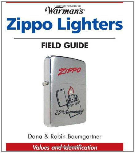 Warmans Zippo Lighters Field Guide: Values And Identification