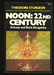 Noon: 22nd Century (Macmillan's best of Soviet science fiction) by Arkady Strugatsky (6-Mar-1980) Paperback