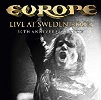 Live at Sweden Rock-30th Anniversary Show by Europe (2013-10-29)