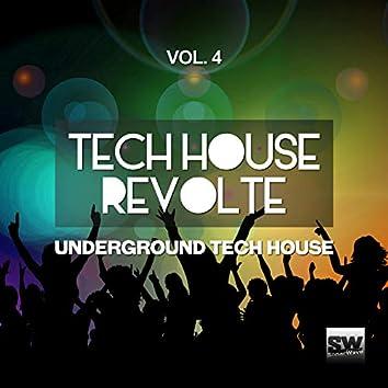 Tech House Revolte, Vol. 4 (Underground Tech House)
