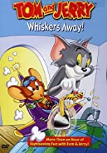 TOM & JERRY WHISKERS AWAY (DVD)