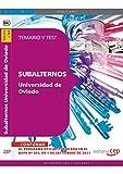 Subalternos de la Universidad de Oviedo. Temario y Test (Colección 1630)