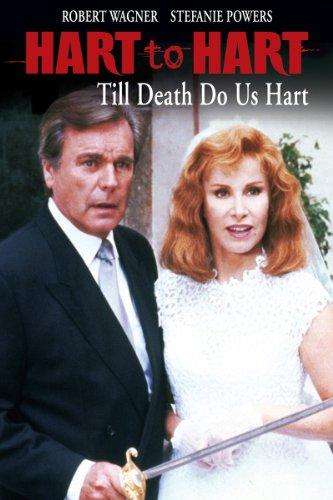 Hart To Hart: Til Death Do Us Hart