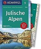 KOMPASS Wanderführer Julische Alpen: Wanderführer mit Extra-Tourenkarte 1:50.000, 55 Touren, GPX-Daten zum Download.