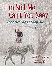 Type 1 Diabetes Books - i'm still me can't you see