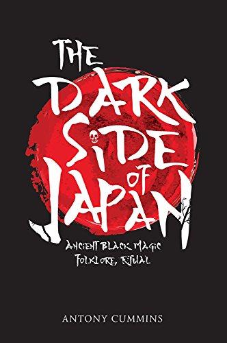 The Dark Side of Japan: Ancient Black Magic, Folklore, Ritual