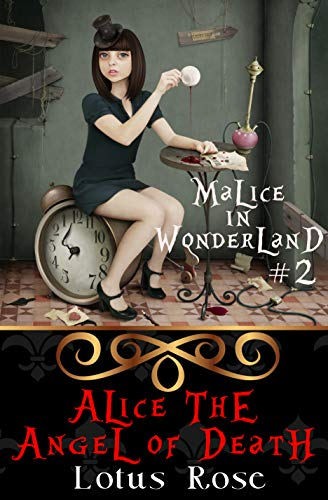 Malice in Wonderland #2: Alice the Angel of Death (Malice in Wonderland Series) (English Edition)