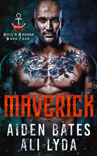 Maverick (Hell's Ankhor Book 4)