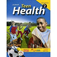 Teen Health Course 2 Student Edition【洋書】 [並行輸入品]