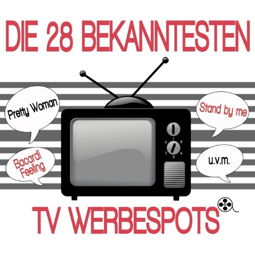 Die 28 bekanntesten TV Werbespots