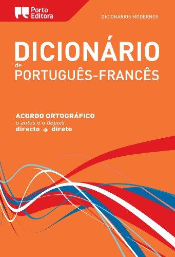 Dictionnaire Moderno Portugais-Français Porto Editora / Dicionário Moderno de Português-Francês Porto Editora