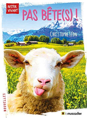 Pas bête(s)!: Recueil de fables (Rester vivant) (French Edition)