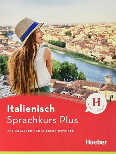 Hueber Sprachkurs Plus Italienisch – Premiumausgabe: Für Anfänger und Wiedereinsteiger / Buch mit Audios und Videos online, Online-Übungen und LEO-Onlinekurs