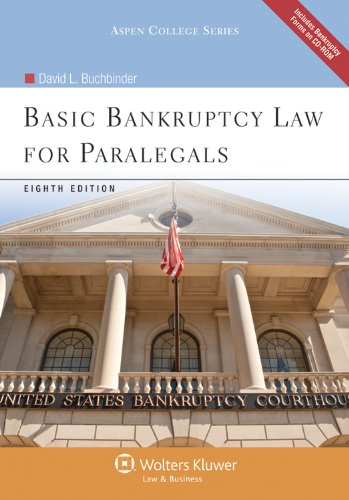 Basic Bankruptcy Law for Paralegals 8th Edition W/ CD (Aspen College Series)