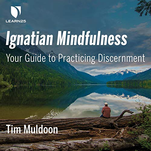 Ignatian Mindfulness audiobook cover art