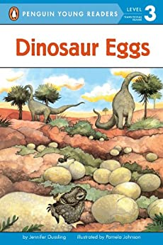 Dinosaur Eggs (Penguin Young Readers, Level 3) by [Jennifer Dussling, Pamela Johnson]