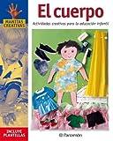 EL CUERPO ACTIVIDADES CREATIVAS PARA LA EDUCACION INFANTIL (Manitas creativas)