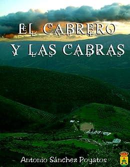 El cabrero y las cabras eBook: Poyatos, Antonio Sánchez