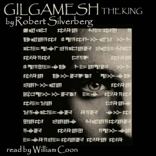 Gilgamesh the King audiobook cover art