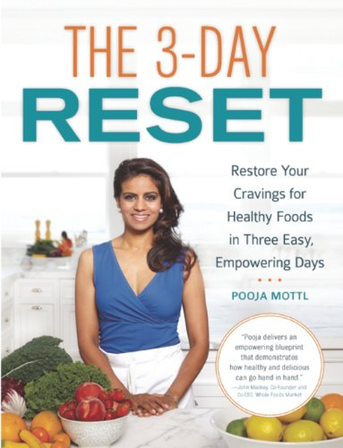 The 3-Day Reset: Restore Your Cravings For Healthy Foods in Three Easy, Empowering Days