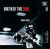 Birth Of The Cool...