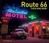 Route 66 Then and Now [Idioma Inglés]