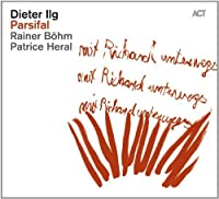 Parsifal by Dieter Ilg (2013-06-11)