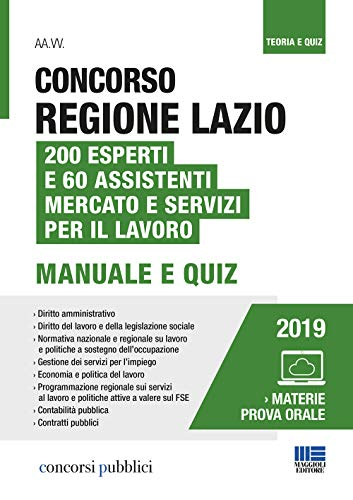Concorso Regione Lazio. 200 esperti e 60 assistenti mercato e servizi per il lavoro. Con Contenuto digitale per accesso on line