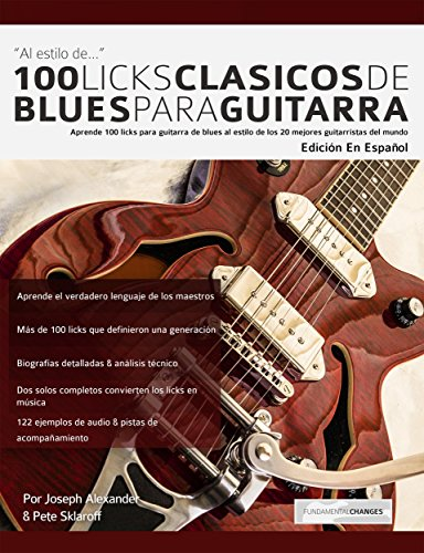 100 licks clásicos de blues para guitarra: Aprende 100 licks de ...
