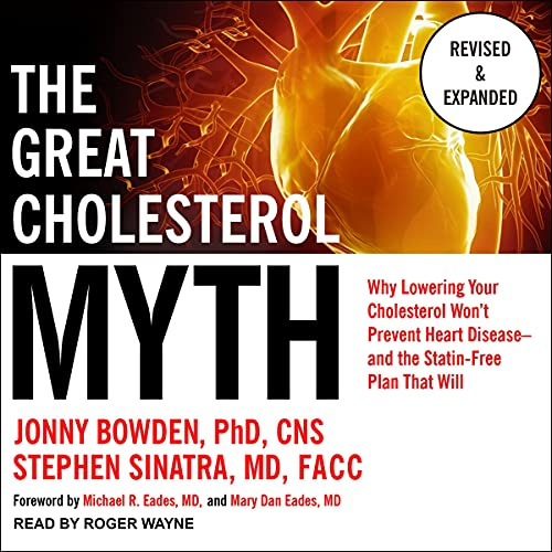 The Great Cholesterol Myth, Revised and Expanded cover art