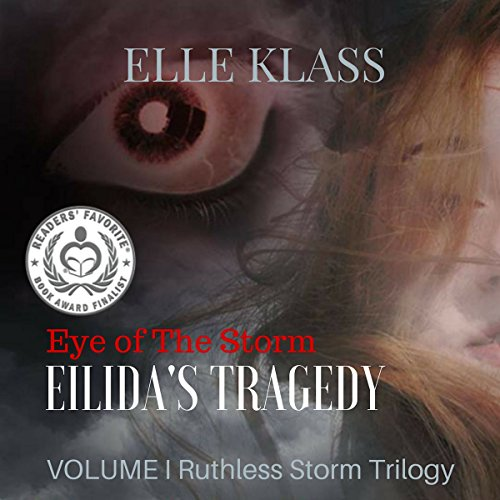 Couverture de Eye of the Storm: Eilida's Tragedy