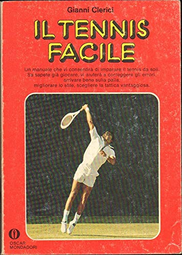 Il tennis facile.