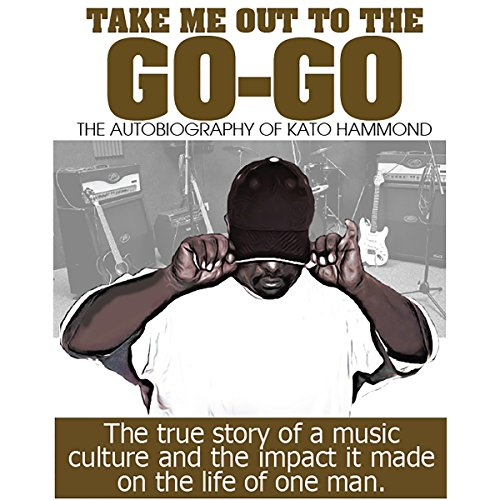 Take Me Out to the Go-Go audiobook cover art