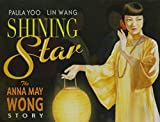 Shining Star: The Anna May Wong Story
