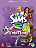 The Sims 2 FreeTime - Prima Official Game Guide