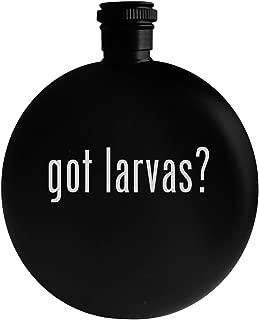 got larvas? - 5oz Round Alcohol Drinking Flask, Black