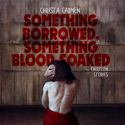 Something Borrowed, Something Blood-Soaked audiobook cover art