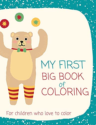First book for coloring for kids: Coloring book for kids who love to color