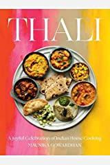 Thali: A Joyful Celebration of Indian Home Cooking Hardcover