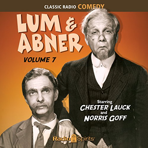 Lum & Abner, Volume 7 audiobook cover art